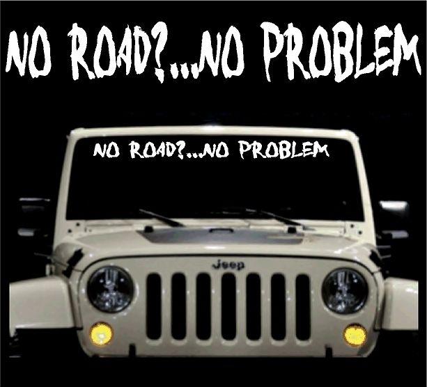 Problem Jeep Truck Windshield Vinyl Decal Sticker 4x4 Off Road